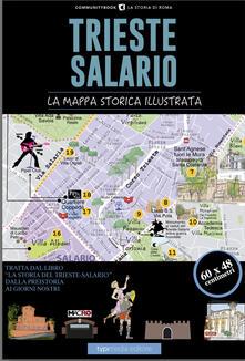 Trieste-Salario. La mappa storica illustrata - Paolo Samarelli - copertina