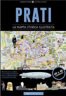 Prati. La mappa storica illustrata - Paolo Samarelli - copertina