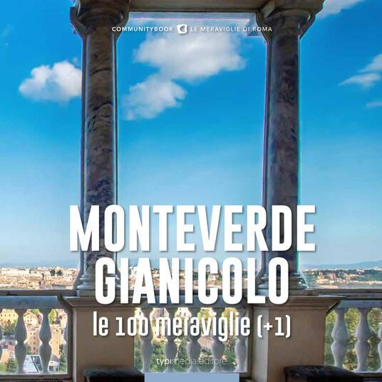 Monteverde-Gianicolo, le 100 meraviglie (+1) - copertina