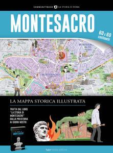 Antondemarirreguera.es Montesacro. La mappa storica illustrata Image