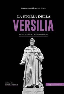 La storia della Versilia. Dalla preistoria ai giorni nostri - copertina