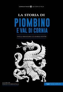 Museomemoriaeaccoglienza.it La storia di Piombino. Dalla preistoria ai giorni nostri Image
