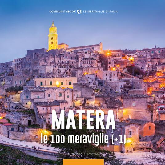 Matera, le 100 meraviglie (+1). Ediz. illustrata - Fabio Muzzi - copertina