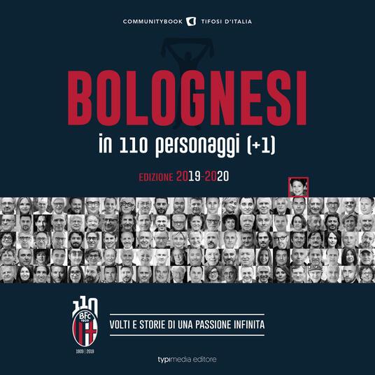 Bolognesi in 110 personaggi (+1). Volti e storie di una passione infinita - copertina