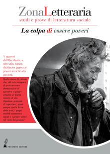 Zona Letteraria. Studi e prove di letteratura sociale (2018). Vol. 1: colpa di essere poveri (Novembre), La..pdf