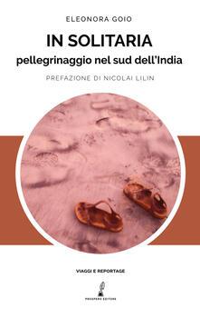 In solitaria. Pellegrinaggio nel sud dellIndia.pdf