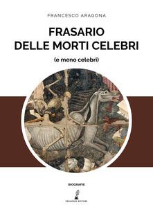 Frasario delle morti celebri (e meno celebri).pdf