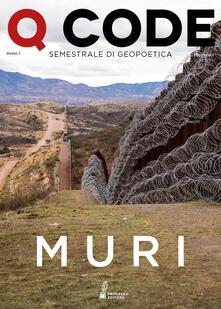 Squillogame.it Q Code. Semestrale di geopoetica (2019). Vol. 1: Muri. Image