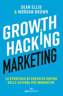 Radiosenisenews.it Growth hacking marketing. La strategia di crescita rapida delle aziende più innovative Image