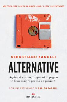 Librisulladiversita.it Alternative. Aspira al meglio, preparati al peggio e tieni sempre pronto un piano B Image