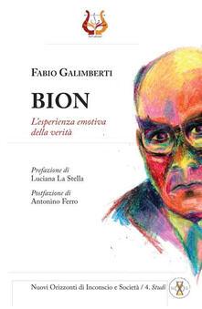 Bion. L'esperienza emotiva della verità - Fabio Galimberti - copertina