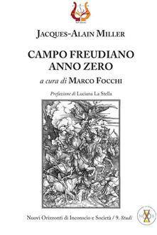 Campo freudiano anno zero - Jacques-Alain Miller - copertina