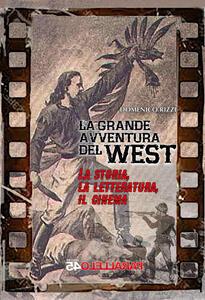 La grande avventura del West