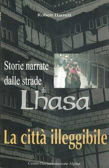 Daddyswing.es La città illeggibile. Storie narrate dalle strade di Lhasa Image