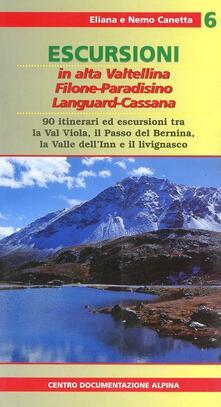 Escursioni in alta Valtellina. Vol. 6: I monti di Livigno: Piazzi, Filone, Languard, Cassana. - copertina