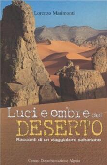 Luci e ombre del deserto - Lorenzo Marimonti - copertina