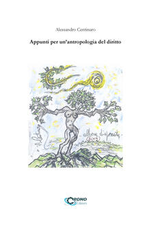 Appunti per un'antropologia del diritto - Alessandro Centinaro - copertina