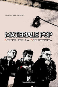 Materiale pop. Scritti per la collettività