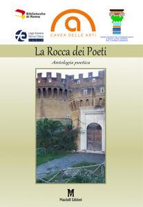 La rocca dei poeti. Antologia poetica