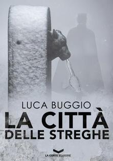 La città delle streghe - Luca Buggio - copertina