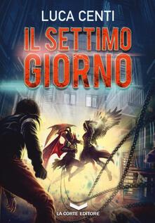 Il settimo giorno - Luca Centi - copertina