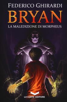 Nicocaradonna.it La maledizione di Morpheus. Bryan. Vol. 3 Image
