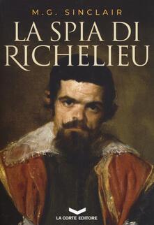 La spia di Richelieu - M. G. Sinclair - copertina