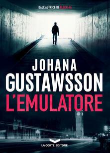 L' emulatore - Johana Gustawsson,Cresti Stefano - ebook