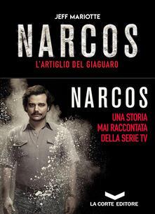 Narcos. L'artiglio del giaguaro - Jeff Mariotte,Cresti Stefano - ebook
