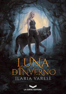 Luna d'Inverno - Ilaria Varese - ebook