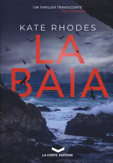 La baia - Kate Rhodes - copertina