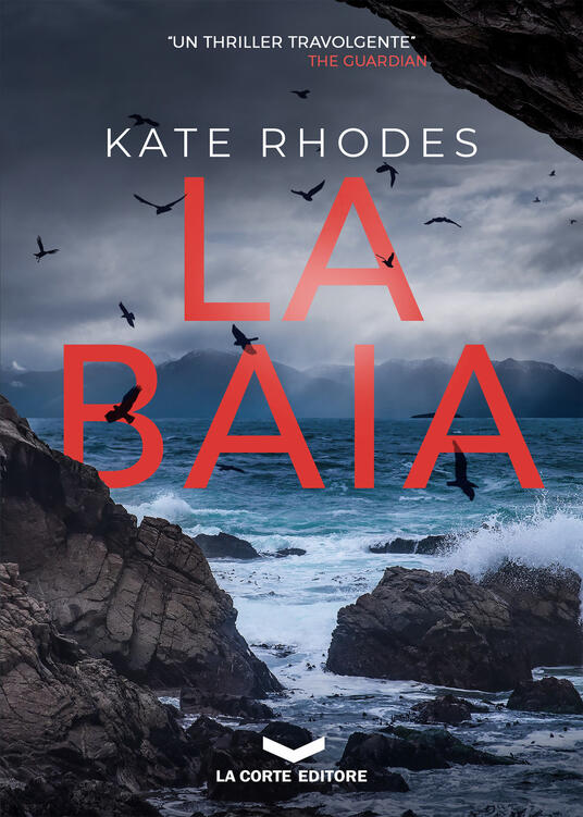 La baia - Kate Rhodes,Federico Ghirardi - ebook
