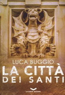 La città dei santi - Luca Buggio - copertina