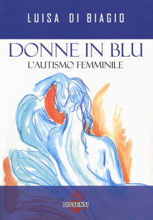 Amatigota.it Donne in blu. L' autismo femminile Image