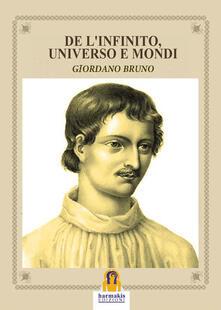 De l'infinito, universo e mondi - Giordano Bruno - copertina