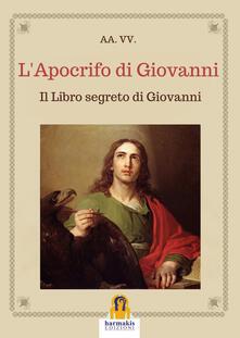 Voluntariadobaleares2014.es L' apocrifo di Giovanni. Il libro segreto di Giovanni Image