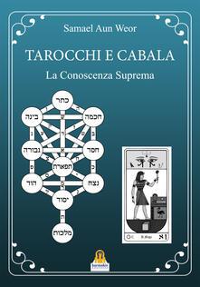 Promoartpalermo.it Tarocchi e cabala. La conoscenza suprema. Tarot y kabala Image