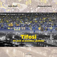 Tifosi. 40 anni di passione gialloblù.pdf