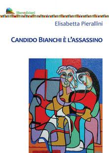 Lpgcsostenible.es Candido Bianchi è l'assassino Image