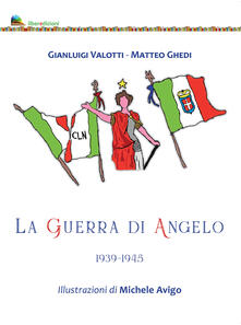 La guerra di Angelo 1939-1945.pdf