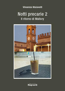 Notti precarie - Vincenzo Malavolti,Vincent W. Mallory - copertina