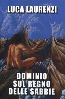Ilmeglio-delweb.it Dominio sul regno delle sabbie Image