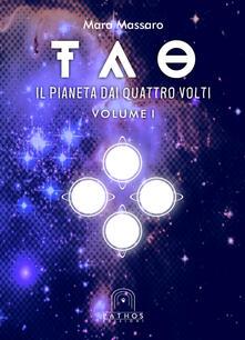 Tao. Vol. 1: pianeta dai quattro volti, Il..pdf
