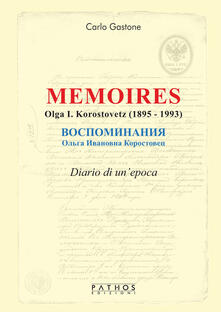 Memoires. Olga I. Korostovetz (1895-1993) - Carlo Gastone - copertina