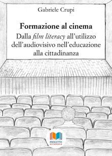 Criticalwinenotav.it Formazione al cinema. Dalla «film literacy» all'utilizzo dell'audiovisivo nell'educazione alla cittadinanza Image