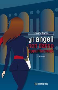 Gli angeli non danno appuntamenti - Davide Sacco - copertina