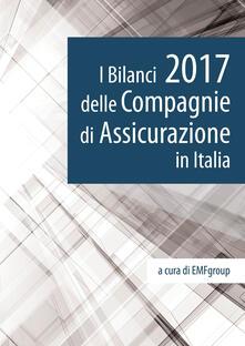 I bilanci 2017 delle compagnie di assicurazione in Italia - copertina