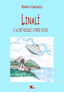 Linalì e altre piccole storie sfuse - Annarita Campagnolo - copertina