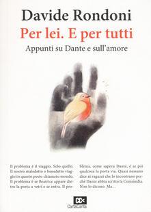Per lei. E per tutti. Appunti su Dante e sull'amore - Davide Rondoni - copertina