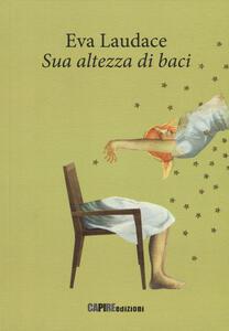 Sua altezza di baci - Eva Laudace - copertina